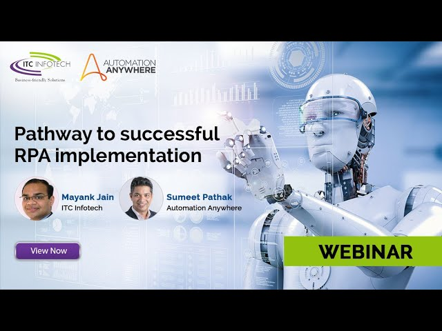 Webinar - Pathway to a successful RPA Implementation