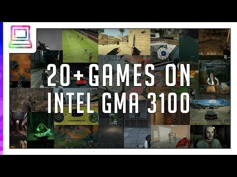 20+ Video Games Running On Intel GMA 3100 (2020)