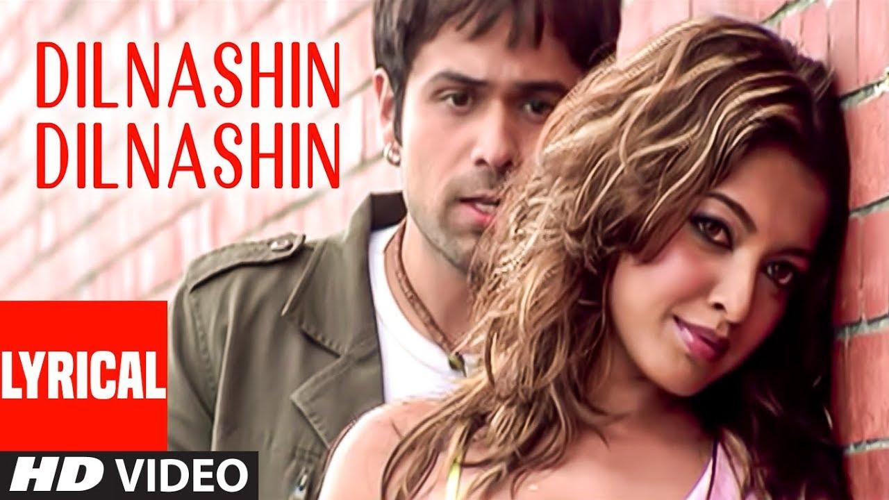 Download Dilnashin Dilnashin Lyrical Video Song   Aashiq Banaya Aapne   Emraan Hashmi,Tanushree Datta,Sonu S