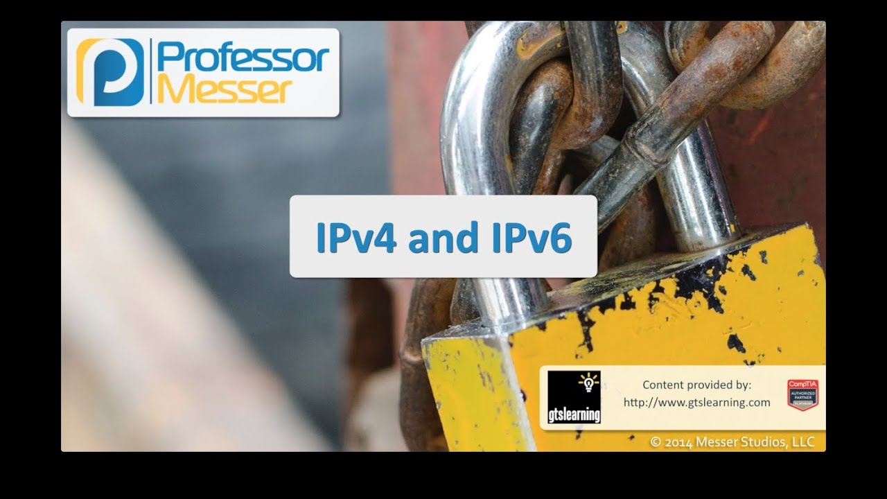 IPv4 and IPv6 - CompTIA Security+ SY0-401: 1.4