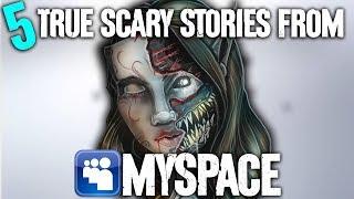 5 TRUE Scary MySpace Stories - Darkness Prevails