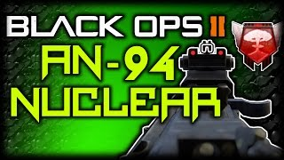 cod bo2   an 94 nuclear call of duty black ops 2 multiplayer gameplay an 94 best class setup