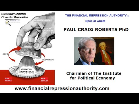 02 21 15 - FINANCIAL REPRESSION AUTHORITY - w/ Dr Paul Craig Roberts