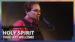 Download HOLY SPIRIT YOU ARE WELCOME mp3 free and mp4