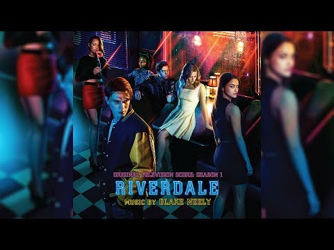 19. Angry and Vulnerable Girls - Riverdale: Season 1 Original Score - Blake Neely