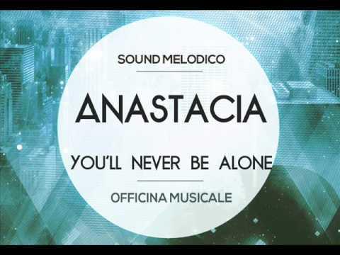 Anastacia - You'll Never Be Alone Lyrics | MetroLyrics