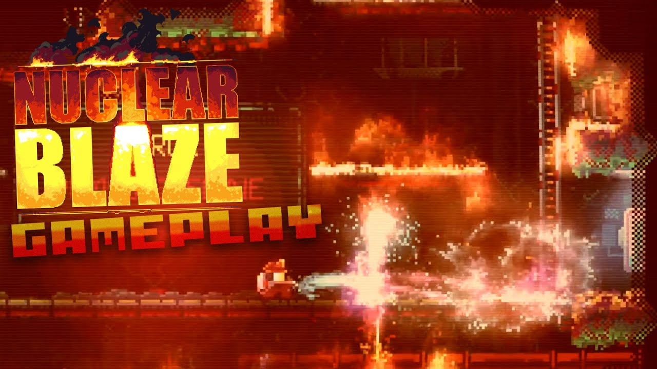 Download Nuclear Blaze | First Look Gameplay