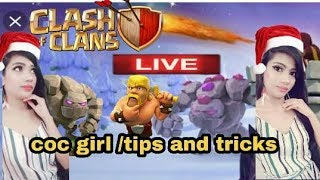 coc girl/fix that rush live/visiting your base   /Savage Queen