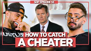 How & Why Tнey Cheat, Signs of Cheating, How to Address It & How to Prevent It! | SDP 53 (FULL EP)