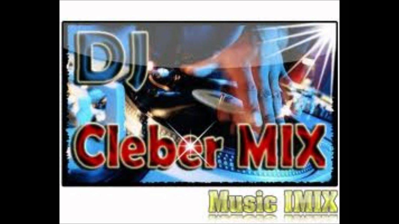 musica dj cleber mix 2012