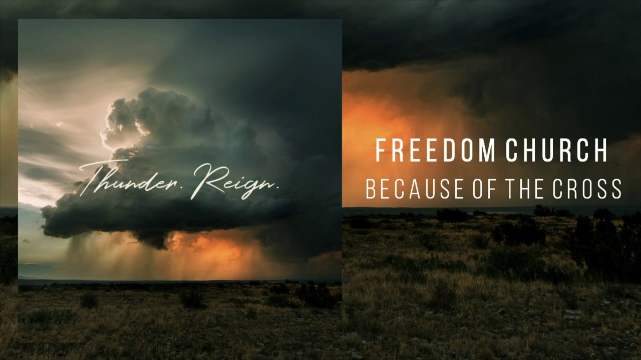 freedom-church-because-of-the-cross-dream-label-group
