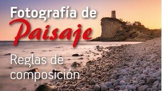 Fotografía de Paisaje - Reglas de Composición
