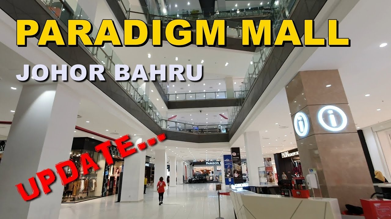 Why Paradigm Mall JB is the Best Leisure Shopping Centre in