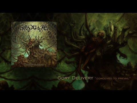 "Gory Delivery ""Conceived to Prevail"" Full Album"
