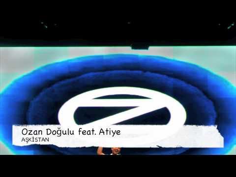 Ozan Doğulu feat. Atiye - AŞKİSTAN
