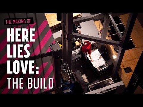 The Making of Here Lies Love: The Build