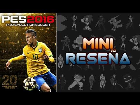 Mini Reseña Pro Evolution Soccer 2016 | 3 Gordos Bastardos