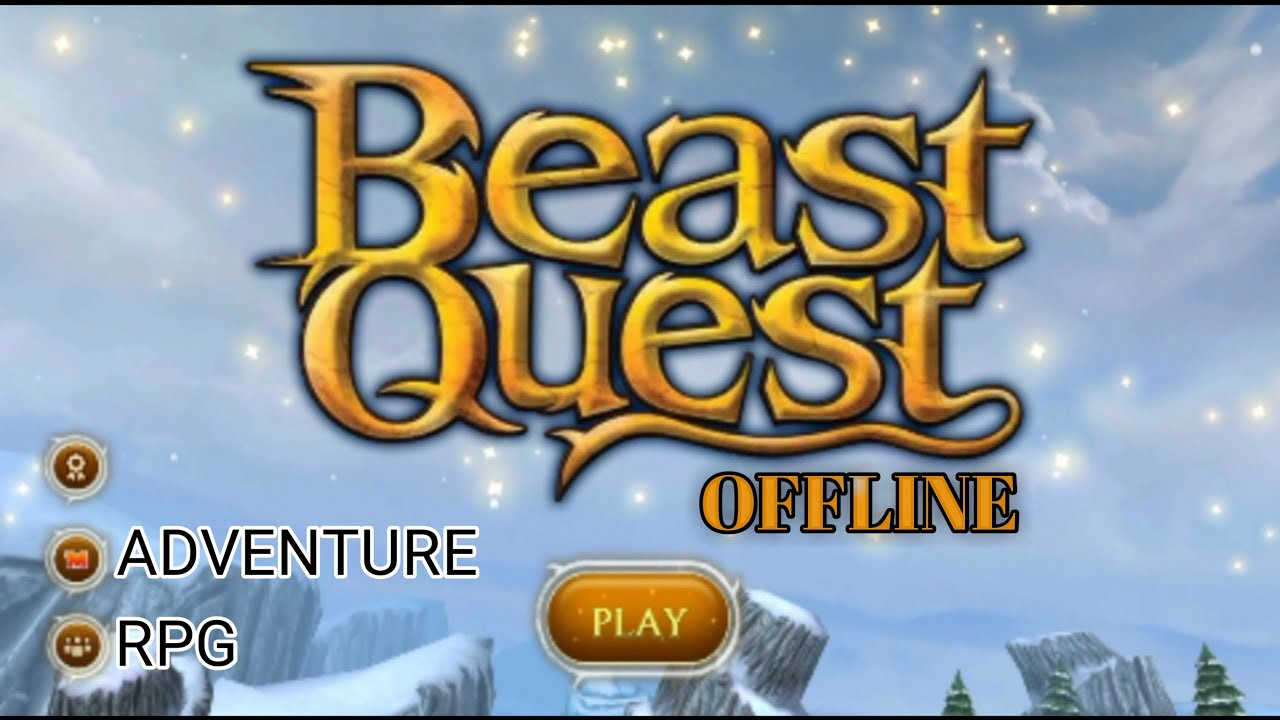 beast quest  gameplay  android  ios  offline  youtube