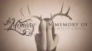 Watch In Memory Of Identity Crisis video
