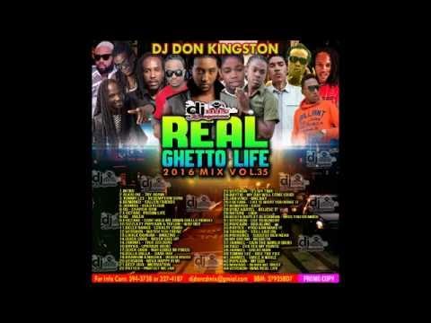 Dj Don Kingston Real Ghetto Life Mix Vol 35 2016