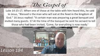 Luke 14:15-17 Lesson 184 September 16, 2021