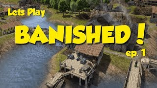 Lets Play BANISHED - ep. 1 - In The Beginning...