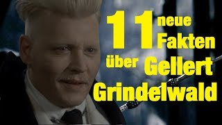 11 NEUE FAKTEN über Gellert GRINDELWALD