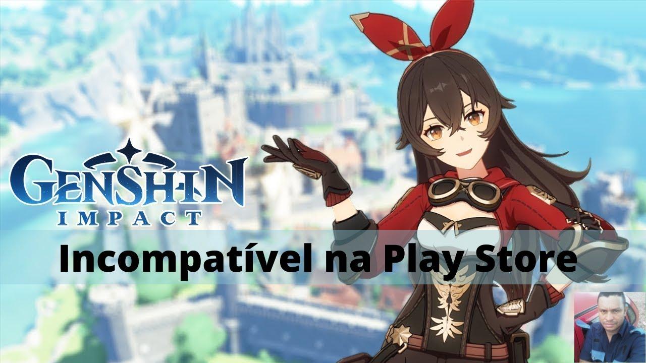 Genshin Impact Incompativel Na Play Sore Como Instalar Youtube