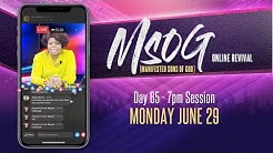 MSOG Online Revival - Night 65 - Monday June 29, 2020