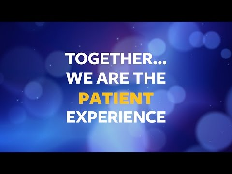 Together . . . We are the patient experience