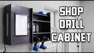 Shop Drill Cabinet // Workshop Organization