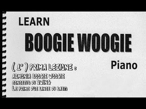 Learn Boogie Woogie piano tutorial - 1° Lezione