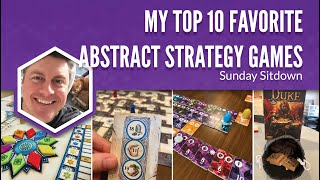 My Top 10 Favorite Abstract Strategy Games