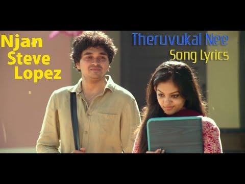 Theruvukal Nee Song Lyrics | Njan Steve Lopez