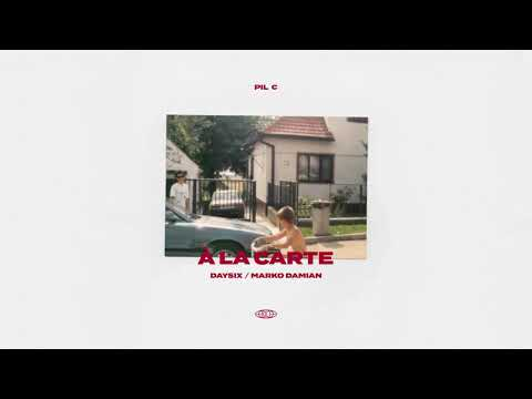 PIL C - À LA CARTE (prod. DAYSIX)