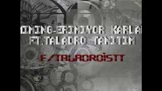 "Miming ""Erimiyor Karlar"" Ft Taladro (2014) (TANITIM)"