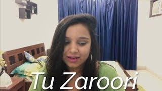 Tu Zaroori Zid Cover by Juhi Goyal.mp3