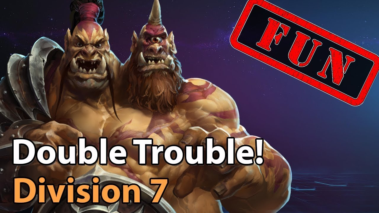 ► Division 7 - Double Trouble - Heroes of the Storm Amateur Play