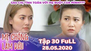 Mẹ Chồng Làm Dâu - Tập 30 Full   Phim Sitcom Mẹ Chồng Nàng Dâu Việt Nam Hay Nhất 2020 - Phim Hài HTV