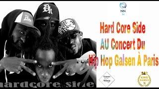 Hard Core Side Au Concert Du Hip Hop Galsen À Paris