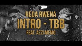 Reda Rwena - INTRO/TBB feat. Azzi Memo (prod. von Veteran & Zeeko) [Official HD Video]