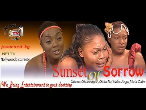 Sunset of Sorrow  -  Nigeria Nollywood Movie