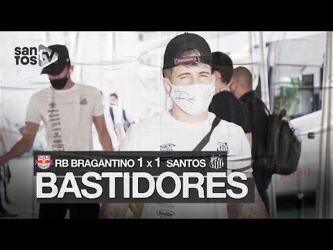 RED BULL BRAGANTINO 1 X 1 SANTOS | BASTIDORES | BRASILEIRÃO (08/11/20)