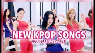 NEW K-POP SONGS   JULY 2018 (WEEK 1)
