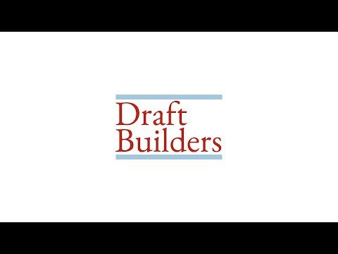 Draft Builders Explainer