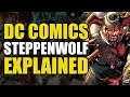 Justice League Steppenwolf Explained