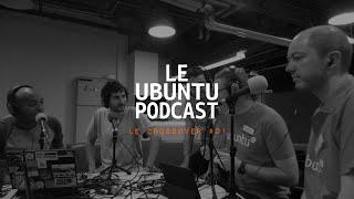 Le Crossover #01 @ Ubuntu Party Paris 16.05