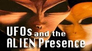 UFOs and the ALIEN Presence - FEATURE