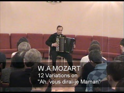 "Mozart: 12 Variations on ""Ah, vous dirai-je maman"" K.265 ACCORDION Fenyuk Моцарт вариации Фенюк баян"
