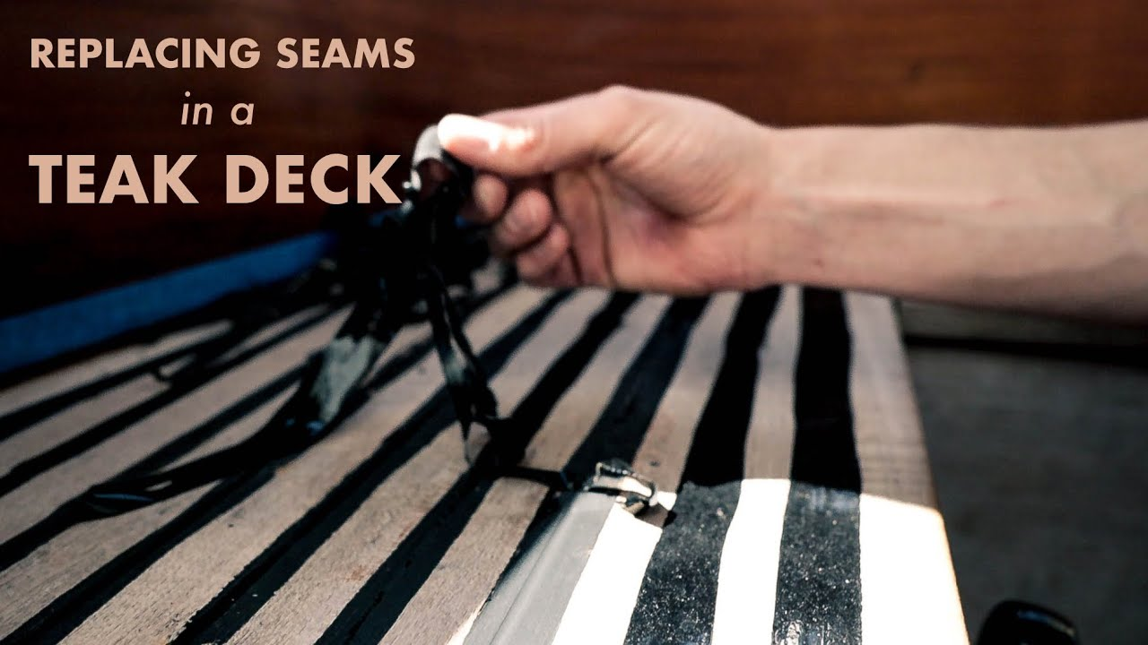 How to REPLACE SEAMS in a TEAK DECK (Aladino's first ever video!)